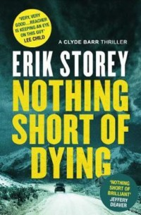 North Short of Dying